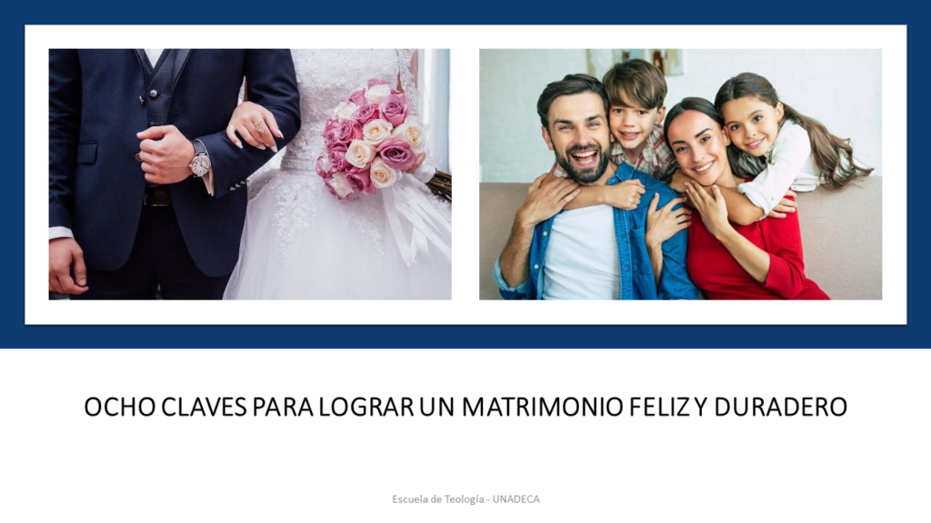 Ocho claves para lograr un matrimonio feliz